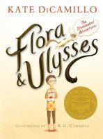 Flora & Ulysses : the illumated adventures