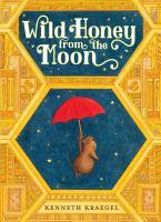 Wild honey from the moon