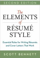 The elements of resume style : essential rules for writing resumes and cover letters that work