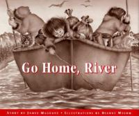 Go home, river