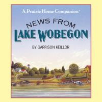 News from Lake Wobegon [sound recording]