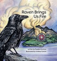 Raven brings us fire