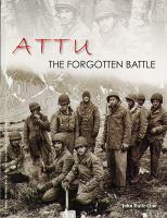Attu : the forgotten battle