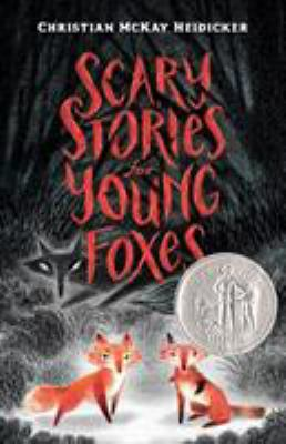 Scary stories for young foxes