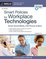 Smart policies for workplace technologies : email, social media, cell phones & more