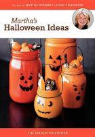 Martha's halloween ideas [videorecording]