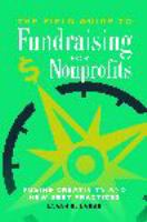 The field guide to fundraising for nonprofits : fusing creativity and new best practices