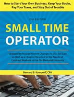 Small time operator : how to start your own business, keep your books, pay your taxes, and stay out of trouble