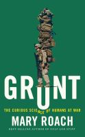 Grunt : the curious science of humans at war