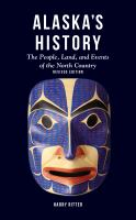 Alaska's history : the people, land, and events of the North Country