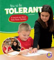 How to be tolerant : a question and answer book about tolerance
