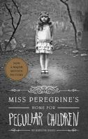Miss Peregrine's Home for Peculiar Children [kit]