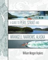 Guide to Peril Strait and Wrangell Narrows Alaska