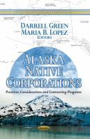 Alaska Native corporations : practices, considerations and contracting programs