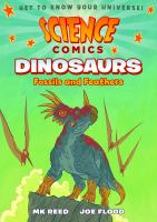 Science Comics : Dinosaurs : Fossils and Feathers