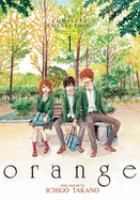 Orange : the complete collection. 1 (Volumes 1-3)