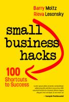 Small business hacks : 100 shortcuts to success
