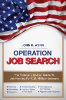Operation job search : a guide for military veterans transitioning to civilian careers
