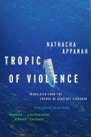 Tropic of violence : a novel