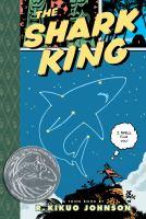 The Shark King : a Toon book