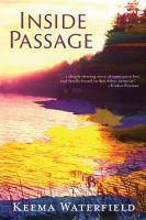 Inside Passage : A Memoir