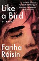 Like a bird : a novel