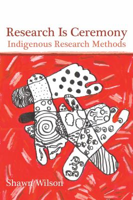Book cover:  Research is ceremony -- indigenous research methods