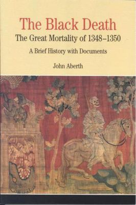 Cover image for The Black Death : the great mortality of 1348-1350 : a brief history with documents