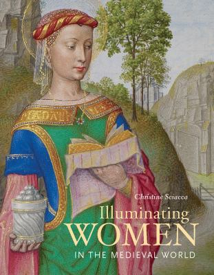 Cover image for Illuminating women in the medieval world