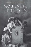 Mourning Lincoln