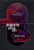 beneaththegatedsky