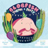 Cover image for Blobfish throws a party