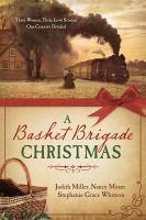 Basket Brigade Christmas