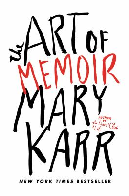 by Mary Karr