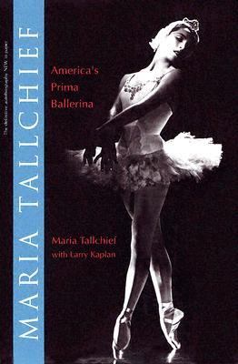 by Tallchief, Maria; Kaplan, Larry