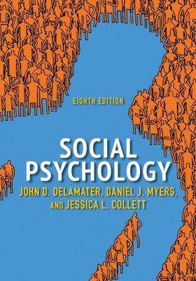 by DeLamater, John D. Myers, Daniel J. Collett, Jessica L