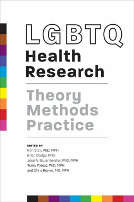 Edited by Ron Stall, Brian Dodge, José A. Bauermeister, Tonia Poteat, & Chris Beyrer