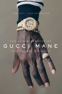 by Gucci Mane; Martinez-Belkin, Neil