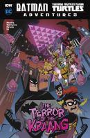 Cover art for Batman, Teenage Mutant Ninja Turtles adventures. The terror of the Kraang