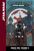 Cover art for Rogue One. Volume 5 : a Star Wars story
