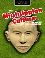Cover art for The Mississippian culture : the mound builders