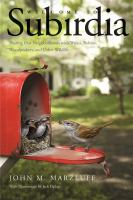 Cover image for Welcome to subirdia : sharing our neighborhoods with wrens, robins, woodpeckers, and other wildlife