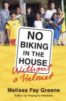 Cover image for No biking in the house without a helmet