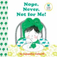 Cover image for Nope. Never. Not for me!