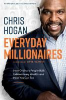 Cover image for Everyday millionaires : how ordinary people built extraordinary wealth -- and how you can too