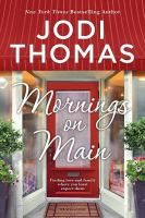 Cover art for Mornings on main [Large Print]