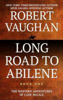 Cover art for Long road to Abilene [Large Print]