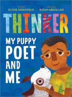 Cover image for Thinker : my puppy poet and me