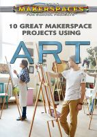 Cover image for 10 great makerspace projects using art