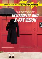 Cover art for The science of invisibility and X-ray vision